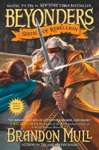 Beyonders: Seeds of Rebellion - Brandon Mull