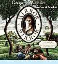 Mirror Mirror CD - Gregory Maguire, John McDonough
