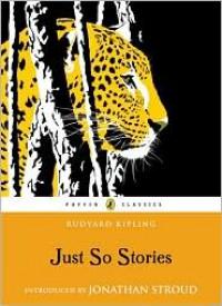 Just So Stories - Rudyard Kipling, Jonathan Stroud