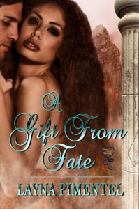 A Gift From Fate - Layna Pimentel