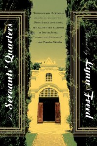 The Servants' Quarters - Lynn Freed