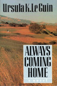 Always Coming Home (Paperback with Cassette) - Ursula K. Le Guin, Margaret Chodos-Irvine