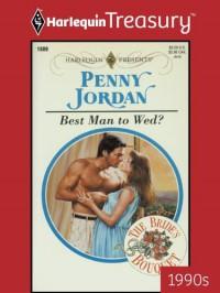Best Man to Wed? - Penny Jordan