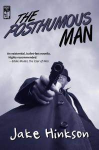 The Posthumous Man - Jake Hinkson
