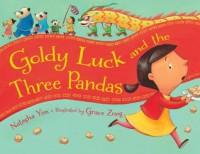 Goldy Luck and the Three Pandas - Natasha Yim
