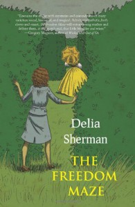 The Freedom Maze - Delia Sherman