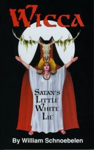Wicca: Satan's Little White Lie - William Schnoebelen