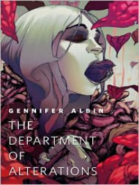 The Department of Alterations: A Tor.Com Original - Gennifer Albin