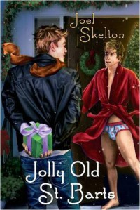 Jolly Old St. Barts - Joel Skelton