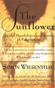 The Sunflower: On the Possibilities and Limits of Forgiveness - Simon Wiesenthal