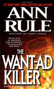 The Want-Ad Killer (True Crime) - Ann Rule