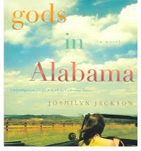 Gods in Alabama - Joshilyn Jackson, Catherine Taber