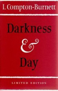 Darkness and Day - Ivy Compton-Burnett