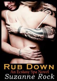 Rub Down - Suzanne Rock