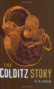 The Colditz Story (Cassell Military Paperbacks) - P. R. Reid