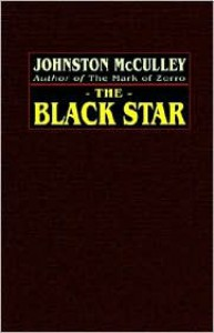 The Black Star - Johnston McCulley