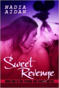 Sweet Revenge - Nadia Aidan