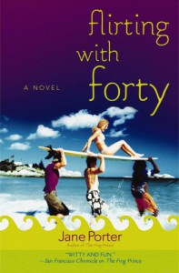 Flirting with Forty - Jane Porter