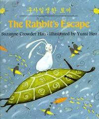 The Rabbit's Escape - Suzanne Crowder Han