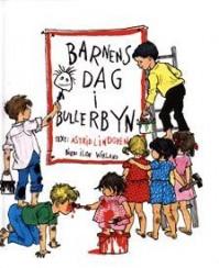 Barnens dag i Bullerbyn - Astrid Lindgren, Ilon Wikland