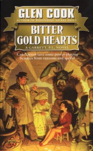 Bitter Gold Hearts - Glen Cook