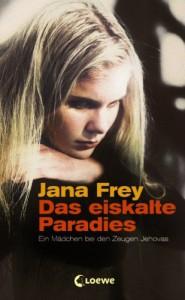 Das Eiskalte Paradies - Jana Frey