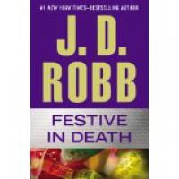 Festive in Death - J.D. Robb