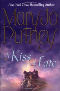 A Kiss of Fate - Mary Jo Putney