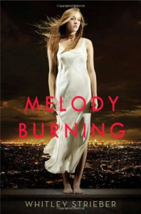 Melody Burning (Christy Ottaviano Books) - Whitley Strieber