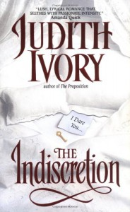 The Indiscretion - Judith Ivory