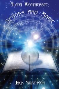 Spooks and Magic  - Jack Sorenson