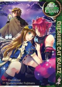 Alice in the Country of Clover: Cheshire Cat Waltz, Vol. 2 - Mamenosuke Fujimaru, QuinRose, Angela Liu