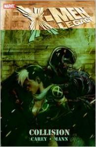 X-Men Legacy: Collison - Mike Carey, Clay Mann