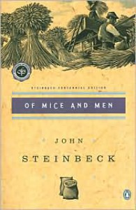 Of Mice and Men: (Centennial Edition) -