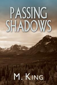 Passing Shadows - M. King
