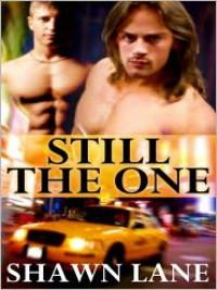 Still the One - Shawn Lane