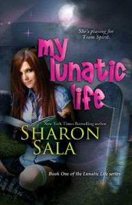 My Lunatic Life: 1 (Lunatic Life Series) - Sharon Sala