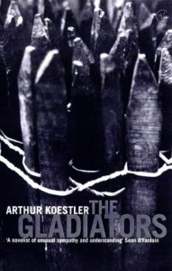 The Gladiators (Vintage Classics) - Arthur Koestler