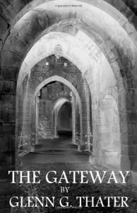 The Gateway (Harbinger of Doom, #1)  - Glenn G. Thater