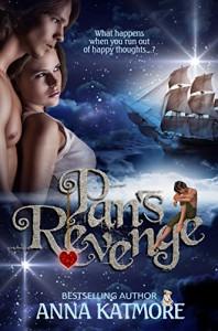 Pan's Revenge (Adventures in Neverland, 2) - Anna Katmore