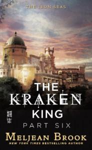 The Kraken King Part VI: The Kraken King and the Crumbling Walls - Meljean Brook