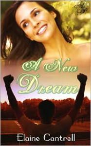 A New Dream - Elaine Cantrell