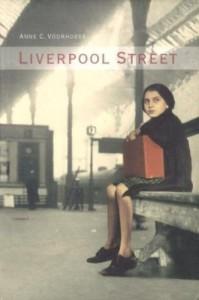 Liverpool street - Anne C. Voorhoeve, Hilke Makkink