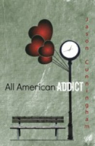All American Addict - Jason  Cunningham