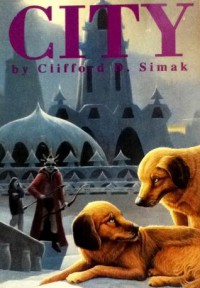 City - Clifford D. Simak