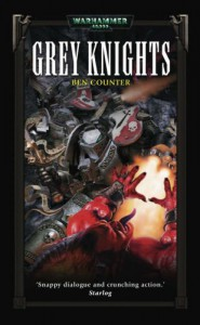 Grey Knights - Ben Counter
