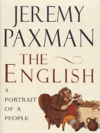 The English: A Portrait of a People - Jeremy Paxman