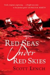 Red Seas Under Red Skies (Gentleman Bastard, #2) - Scott Lynch