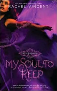 My Soul to Keep (Soul Screamers #3) - Rachel Vincent