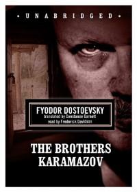 The Brothers Karamazov - Fyodor Dostoyevsky, Constance Garnett, Frederick Davidson